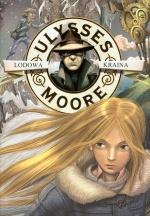 Ulysses Moore. Lodowa Kraina