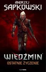 Wiedźmin - Ostatnie życzenie