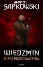 Wiedźmin - Miecz przeznaczenia
